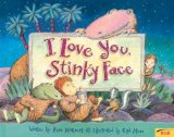 CHILDREN STORIES – ALL TIME FAVORITE – I LOVE YOU, STINKY FACE