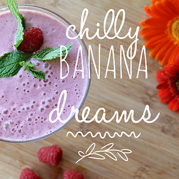 CHILLY BANANA DREAMS – COOKING WITH KIDS