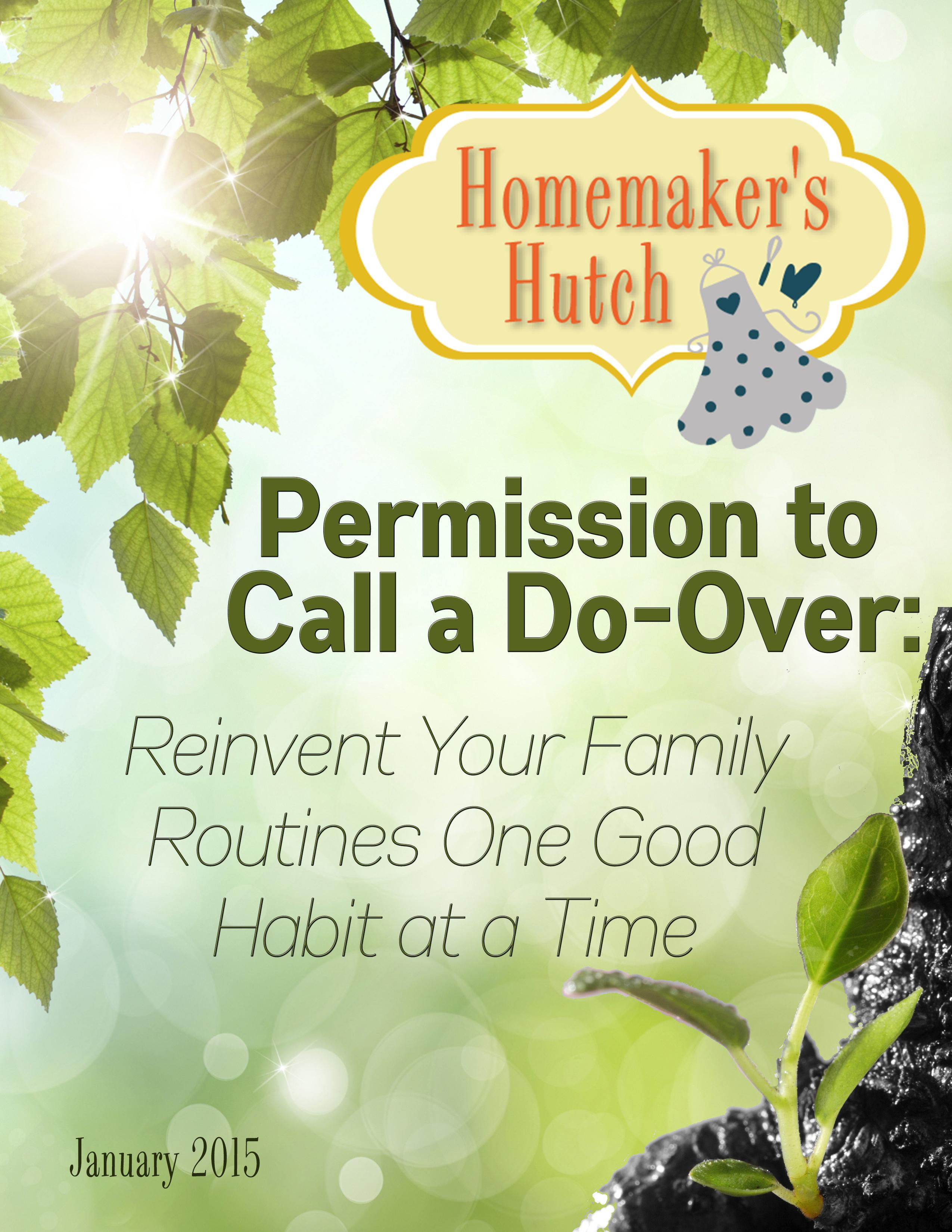 Homemaker's Hutch – Permission to Call a Do-Over