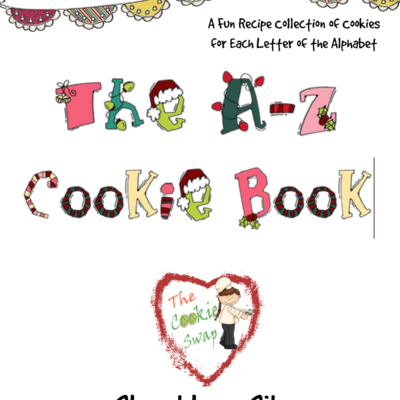 Gift for National Cookie Day – A to Z Cookie Book!